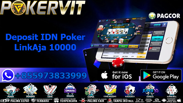 Deposit IDN Poker LinkAja 10000