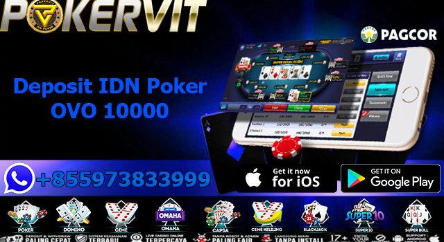 Deposit IDN Poker OVO 10000