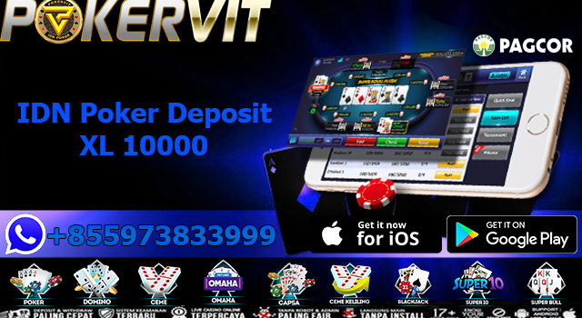 IDN Poker Deposit XL 10000