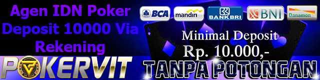 Poker Deposit 10000 Tanpa Potongan