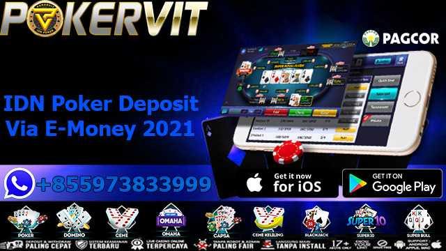 Setoran IDN Poker Melalui E-Money 2021