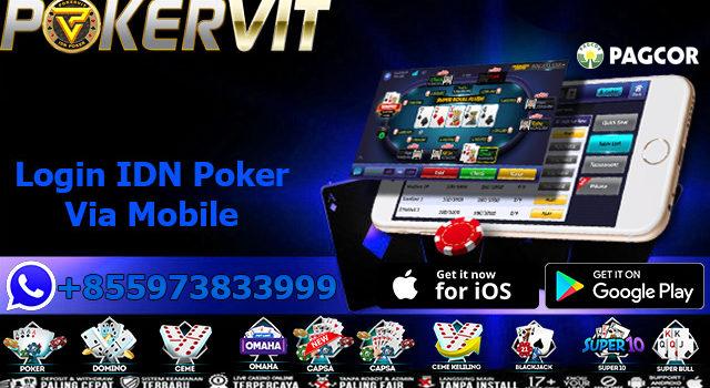 Login IDN Poker Via Mobile