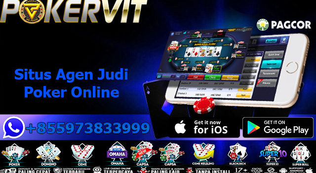 Situs Agen Judi Poker Online