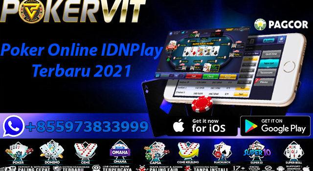 Poker Online IDNPlay Terbaru 2021