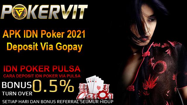 APK IDN Poker 2021 Deposit Via Gopay