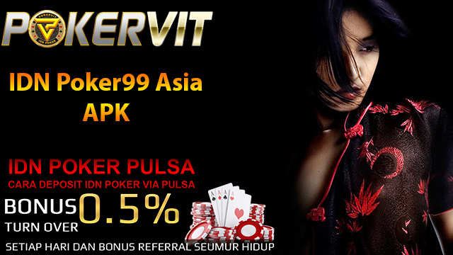 IDN Poker99 Asia APK
